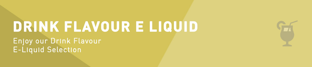 Drink Flavour E-Liquid