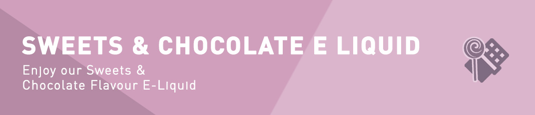 Sweets & Chocolate Flavour E-Liquid